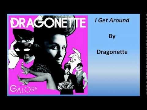 Dragonette - I Get Around (Lyrics)