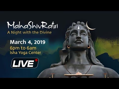 LIVE: MahaShivRatri celebration with SADHGURU at Isha Yoga Center | महाशिवरात्रि 2019