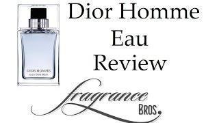 Dior Homme Eau Review! Mass Market Flanker