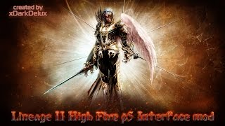 Lineage 2 High Five P5  Nterface Mod Auto Enchant Etc... By XDarkDelux