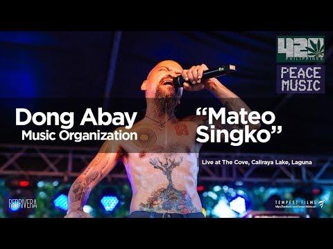 Dong Abay - Mateo Singko - (Live w/ Lyrics) 420 Philippines Peace Music 6