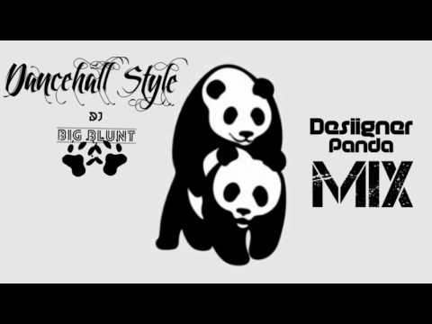 Panda - Desiigner (mix) // Dancehall Style // DJ BIG BLUNT