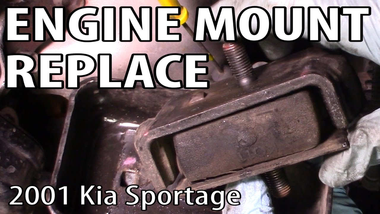 How To Change Engine Mounts On A Kia Sportage Youtube Rondo Problems