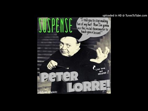 PETER LORRE 'Til Death Do Us Part, John Dickson Carr: Suspense Radio Best - Remastered