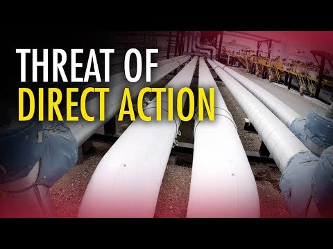 """Eco-extremists threaten """"direct action"""" against Trans Mountain"""
