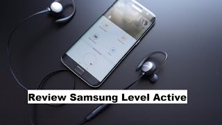 Review Level Active headphones from Samsung - BG930CBEGWW