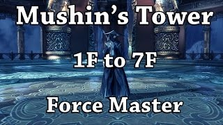 B&S: Mushin's Tower 1F to 7F as Force Master