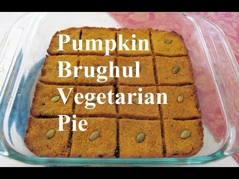Pumpkin Burghul Vegetarian Pie/ Tray Kubeh /كبة القرع الاحمر او اليقطين بالصينية /Recipe#172