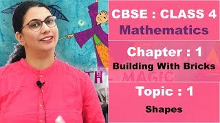 Class 4 CBSE NCERT Maths Hindi Video 1 Building With Bricks T1 Shapes