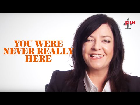 Lynne Ramsay On You Were Never Really Here | Interview Special | Film4