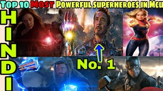 Top 10 most powerful superheroes in MCu after avengers endgame | Avengers 4, Hindi CAPTAIN HEMANT