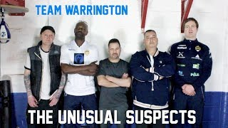JOSH WARRINGTON'S UNUSUAL SUSPECTS - TEAM WARRINGTON LEEDS!!