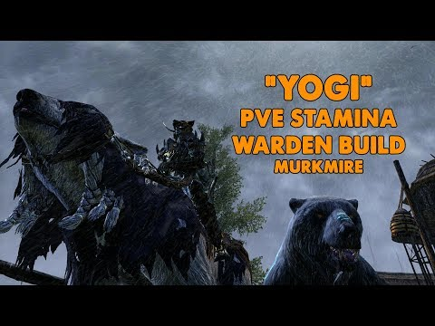 ESO - Yogi - Stamina Warden PVE BOW/BOW build - (Murkmire)