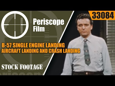 B-57 SINGLE ENGINE LANDING - B57 Canberra Aircraft Landing and Crash Landing 33084