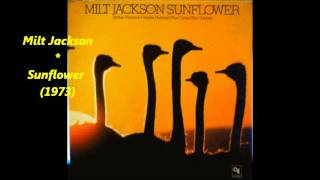 Milt Jackson - Sunflower (1973)