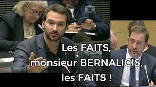 CASTANER : LES FAITS, MONSIEUR BERNALICIS, LES FAITS !