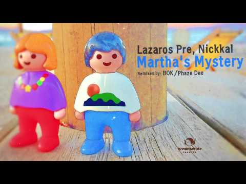 Lazaros Pre, Nickkal - Martha's Mystery (Nickkal's Afro Touch Remix)