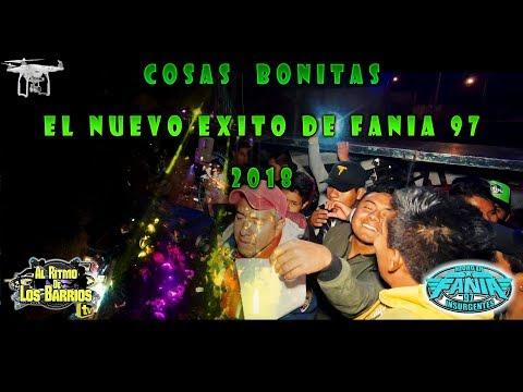 COSAS BONITAS ( EL NUEVO EXITO FANIA 97) SONIDO FANIA 97 EN CLAVIJERO (DESDE LAS ALTURAS) HD