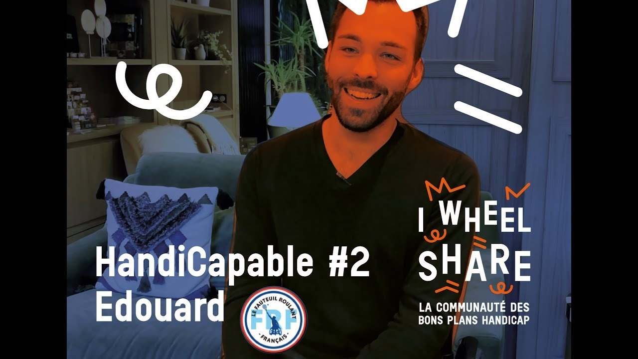 Handicapable n°2 : Edouard Detrez