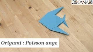 Origami : Faire un poisson ange en papier ? - HD
