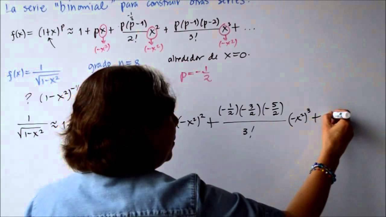 La serie Binomial para construir otras series de Taylor Parte 2 ...