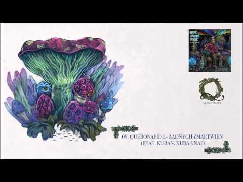 09. Quebonafide ft. Kuban, Kuba Knap - Żadnych zmartwień (prod. Ka-meal)