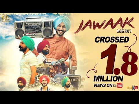 New Punjabi Song 2017 | Jawaak | Gaggz Pal | Latest Punjabi Song 2017