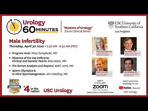 "Urology 60 Minutes - Episode 6 -""Advances In Male Infertility"""