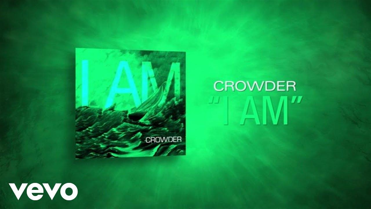 crowder-i-am-lyric-video-crowdervevo