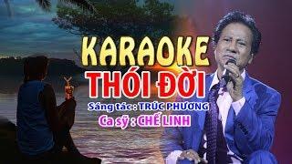 THÓI ĐỜI  - Karaoke chuẩn - Kênh DÉP LÀO Tivi