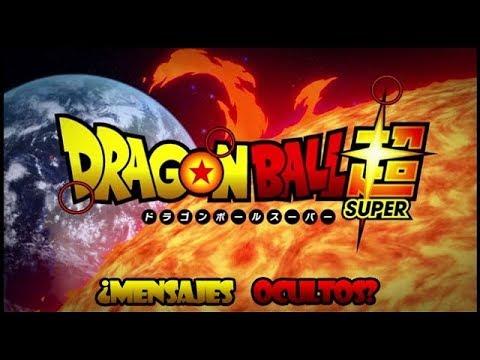 NUNCA VEAS El Intro De DRAGON BALL SUPER Al Reves | NO CREERAS LO QUE OCULTA