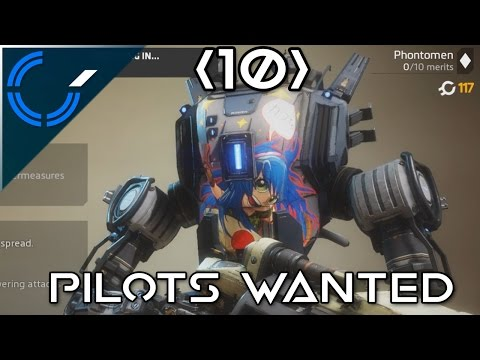 Pilots Wanted - 10 - Titanfall 2 (PC) Multiplayer