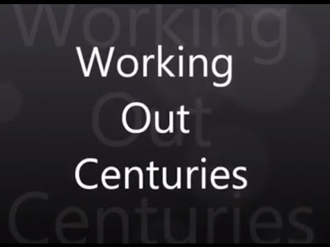 How to work out the century - A Guide - Learning about History.