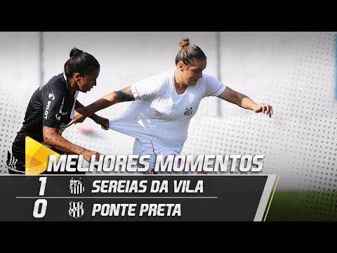 Sereias da Vila 1 x 0 Ponte Preta | MELHORES MOMENTOS | Brasileirão (24/04/19)