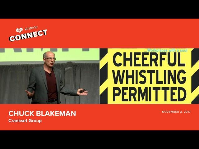 Kintone Connect 2017 Keynote -- Chuck Blakeman
