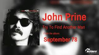 John Prine - Try To Find Another Man
