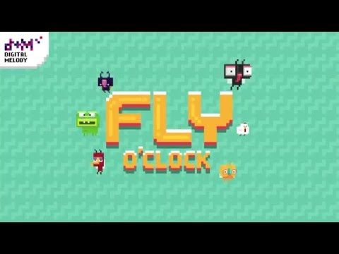 Fly O'Clock Official Trailer - Digital Melody Games