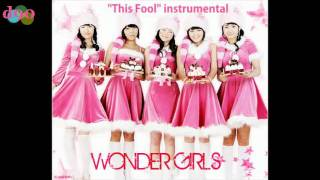 [instrumental] Wonder Girls - This Fool (no vocal) MP3