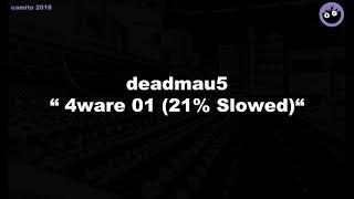 Deadmau5 - \
