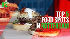 Top 5 food spots in Rotterdam - (best grub hubs in 2019)