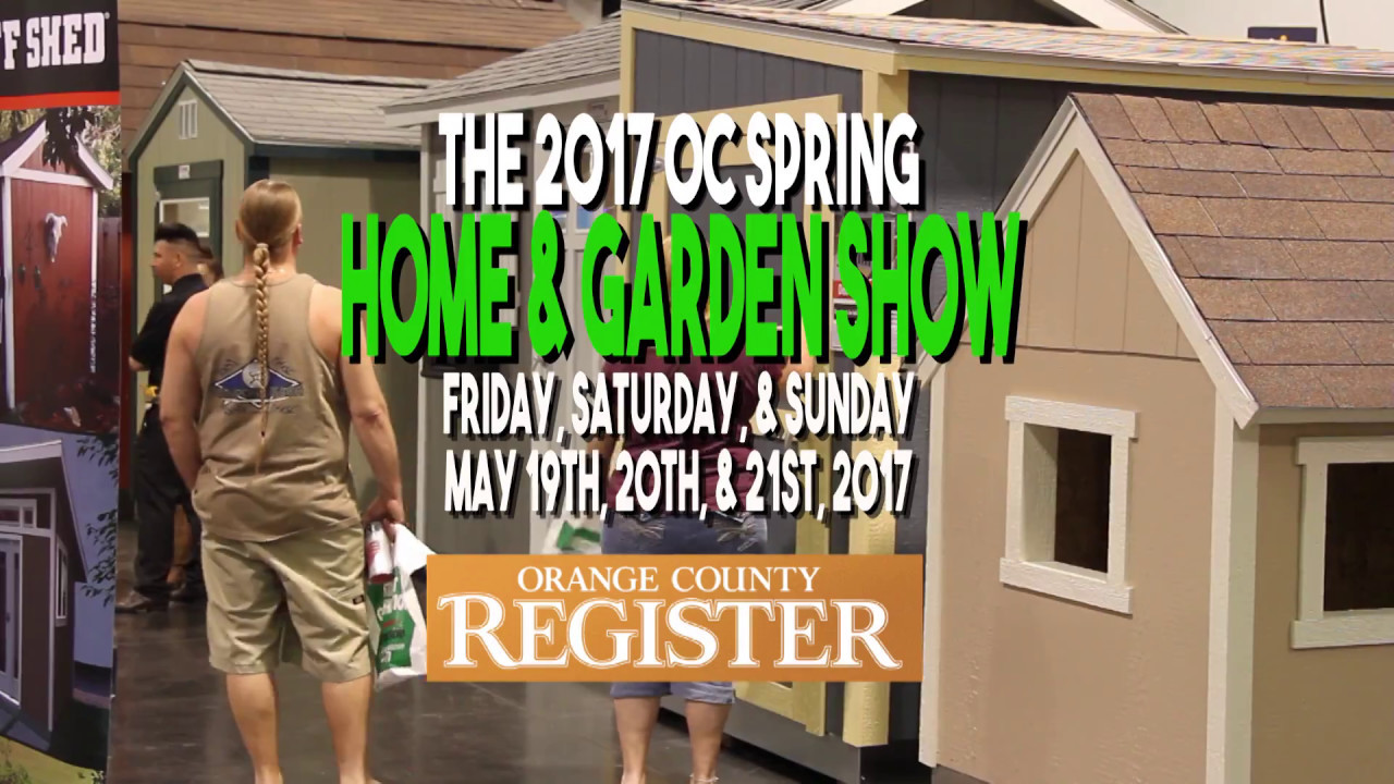 The 2017 oc home show and garden show anaheim california youtube for Cal expo home and garden show 2017