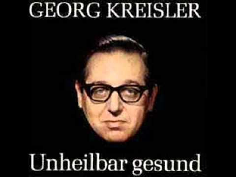 Georg Kreisler Mir gefallts aber ich bin dagegen