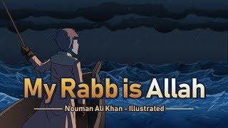 BEST MOTIVATIONAL VIDEO EVER - MY RABB IS ALLAH - 2019