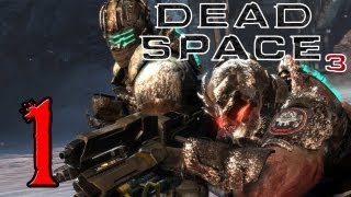 Dead Space 3 Coop Walkthrough - PT. 1 - Prologue and Chapter 1