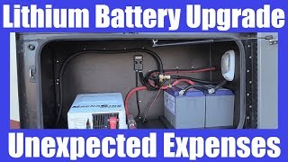 RV Life - Lithium Battery Upgrade, Unexpected Expenses
