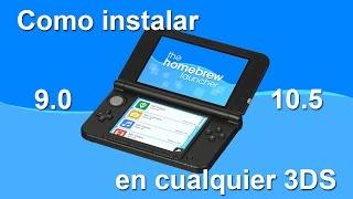 Como Instalar Homebrew Launcher en cualquier Nintendo 3DS 9.0 - 11.0 [TUTORIAL]