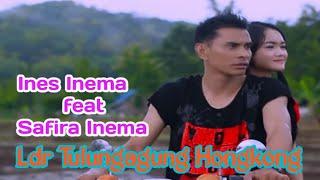 Safira Inema feat. Ines Inema - LDR Tulungagung Hongkong (Official Music Video)