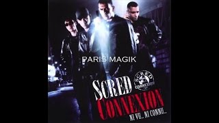 Scred Connexion - Paris Magik