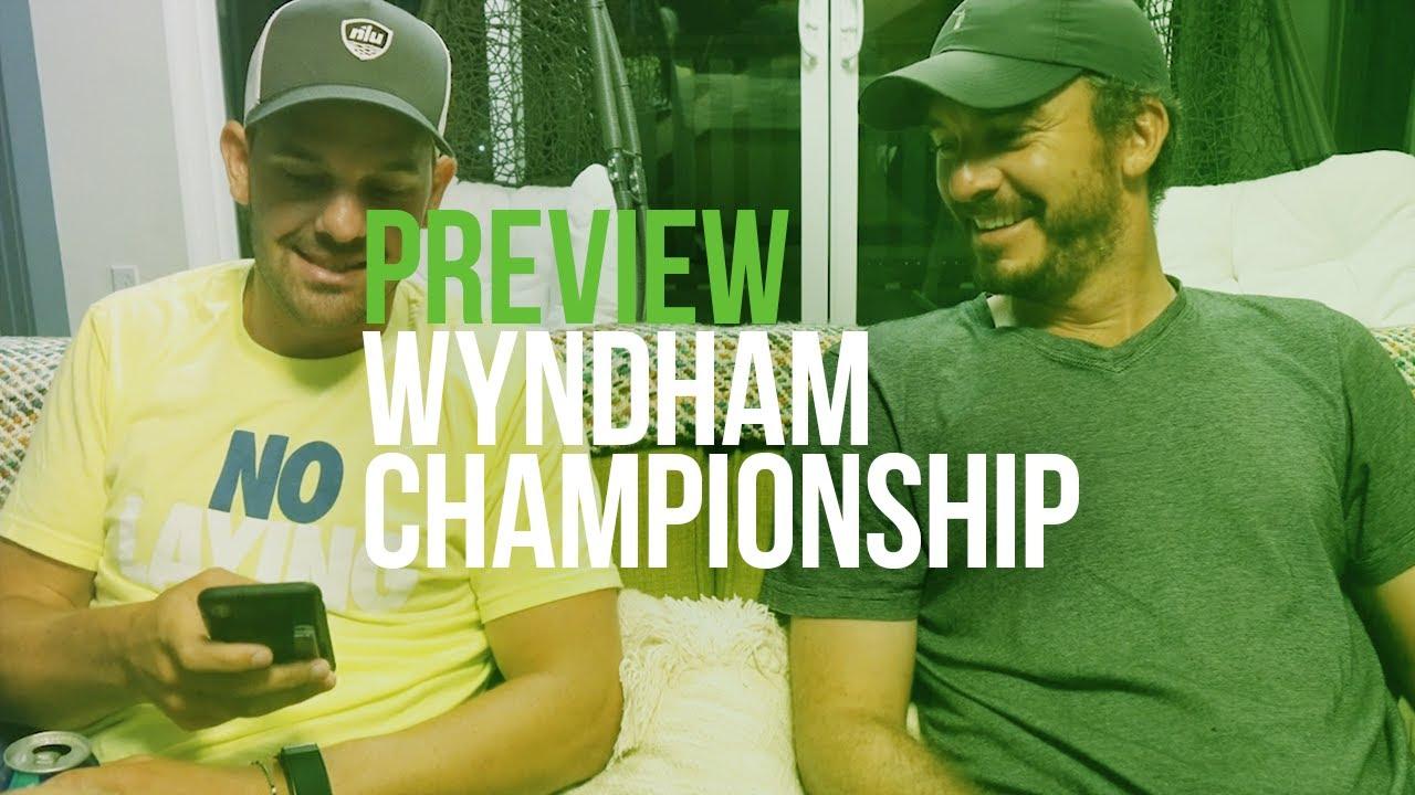 Making Picks for the Wyndham Championship