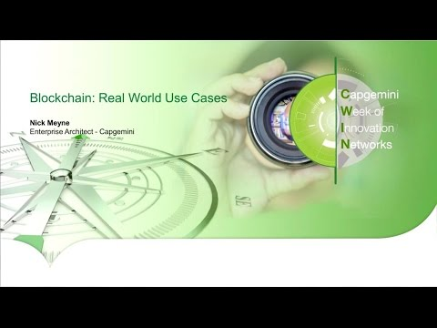 Blockchain: Real World Use Cases